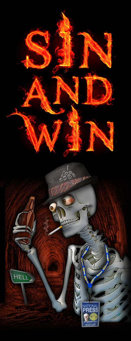 "An illustration saying ""SIn and WIn"" with a skelton wearing a fedora and press pass, clutching a beer."