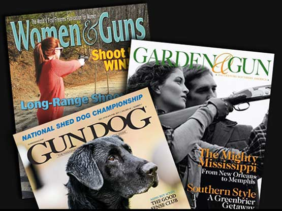 After All, There Are Already Magazines Called Women And Guns, Gun Dog, And  Garden And Gun.