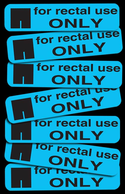 """For rectal use only"" stickers"